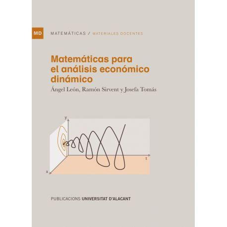 MATEMATICAS PARA EL ANALISIS ECONOMICO DINAMICO