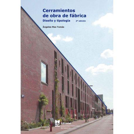 CERRAMIENTOS DE OBRA DE FÁBRICA. Diseño y Tiplogía