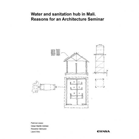 WATER AND SANITATION HUB IN MALI. REASONS FOR AN ARCHITECTURE SEMINAR