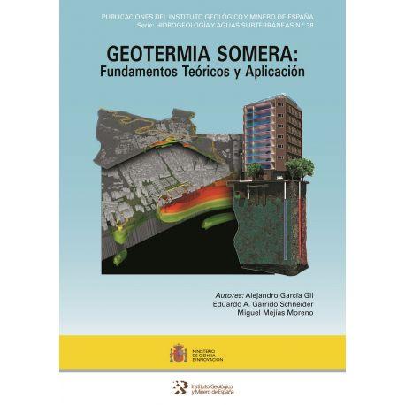 GEOTERMIA SOMERA: FUNDAMENTOS TEÓRICOS Y APLICACIÓN