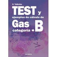 TEST Y EJEMPLOS DE CÁLCULO DE GAS CATEGORÍA B. 5ª Edición