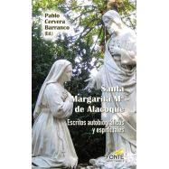 SANTA MARGARITA Mª DE ALACOQUE. Escritos autobiográficos y espirituales