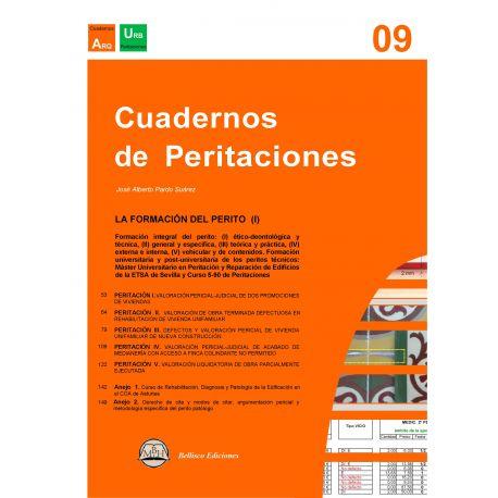 CUADERNOS DE PERITACIONES - Volumen 9. La formación del Perito (I)
