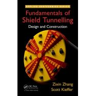 FUNDAMENTALS OF SHIELD TUNNELLING. Design and Construction