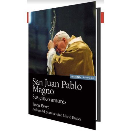 SAN JUAN PABLO MAGNO. Sus Cinco Amores