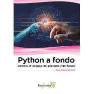 PYTHON A FONDO. Domine el lenguaje del Presente y del Futuro