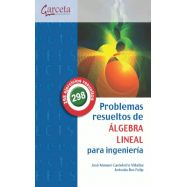 PROBLEMAS RESUELTOS DE ALGEBRA LINEAL PARA INGNIERIA