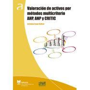 VALORACIÓN DE ACTIVOS POR MÉTODOS MULTICRITERIO AHP, ANP Y CRITIC