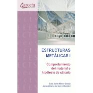 ESTRUCTURAS METALICAS I. Comportamiento de Material e Hipótesis de Cálculo