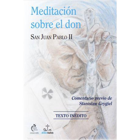 MEDITACIONES SOBRE EL DON