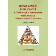 ZUMOS, BEBIDAS REFRESCANTES, CONSERVAS Y ALIMENTOS PREPARADOS