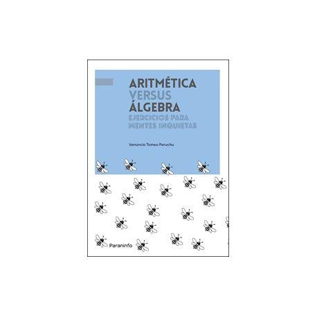 ARITMÉTICA Versus ÁLGEBRA