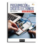 PROGRAMACIÓN DE CIRCUITOS ELECTRÓNICOS. Iniciación con Arduino