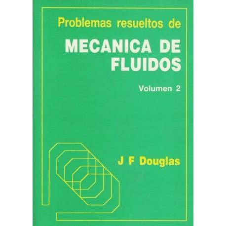 PROBLEMAS RESUELTOS DE MECANICA DE FLUIDOS - Tomo 2