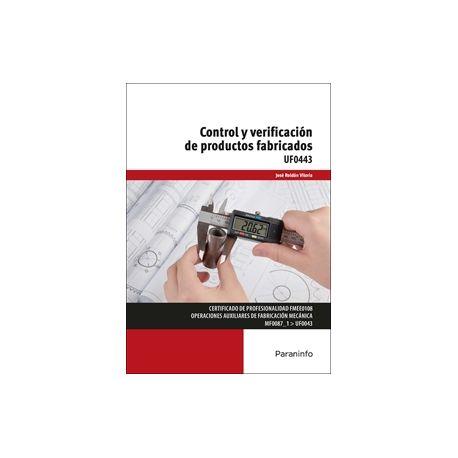UF0443 - CONTROL Y VERIFICACIÓN DE PRODUCTOS FABRICADOS