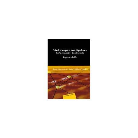 ESTADISTICA PARA INVESTIGADORES. Diseño, innovación y descubrimiento - 2ª Edicíón