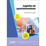 LOGISTICA DE APROVISIONAMIENTO. 2ª Edición 2021