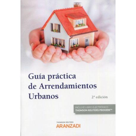 GUÍA PRÁCTICA DE ARRENDAMIENTOS URBANOS - 2ª Edición