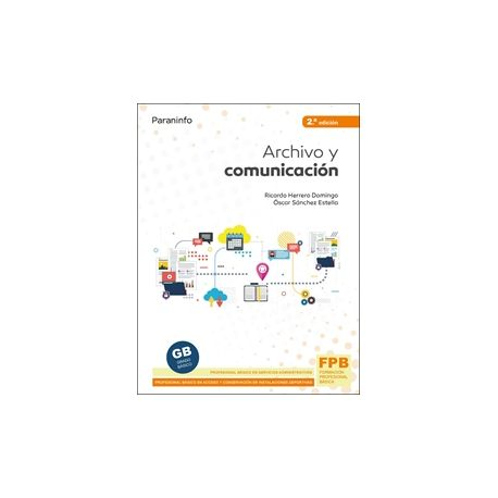 ARCHIVO Y COMUNICACIO - 2ª Edición 2021