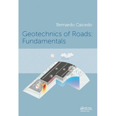 GEOTECHNICS OF ROADS 2-Volume Set