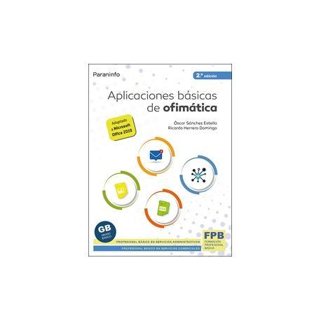APLICACIONES BASICAS DE OFIMATICA - 2ª Edición