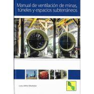 MANUAL DE VENTILACION DE MINAS, TUNELES Y ESPACIOS SIBTERRÁNEOS