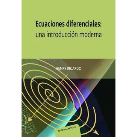 ECUACIONES DIFERENCIALES. Una Introducción Moderna