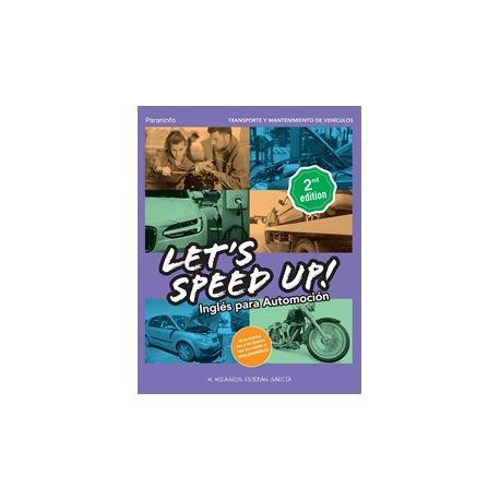 LET S SPEED UP! INGLÉS PARA AUTOMOCIÓN. 2.ª edición