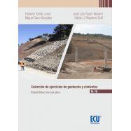 COLECCIÓN DE EJERCICIOS DE GEOTECNIA Y CIMIENTOS. TOMO VI. ESTABILIDAD DE TALUDES