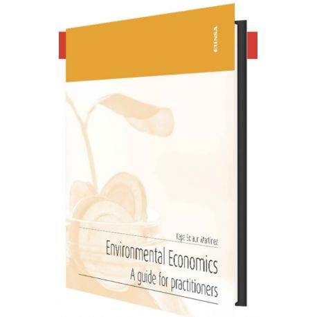 ENVIRONMENTAL ECONOMICS. A guide for practitioners