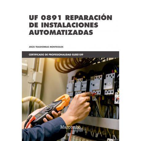 UF 0891 REPARACIÓN DE INSTALACIONES AUTOMATIZADAS
