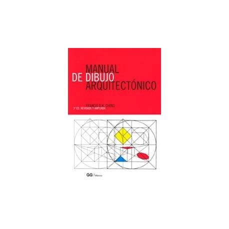 MANUAL DE DIBUJO ATRQUITECTONICO - 3ª Edición revisada y ampliada