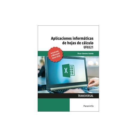 UF0321 - APLICACIONES INFORMATICAS DE HOJAS DE CALCULO. MICROSOFT EXCEL 2016