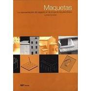MAQUETAS. La representación del espacio en el proyecto arquitectónico