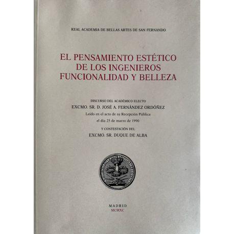 EL PENSAMIENTO ESTÉTICO DE LOS INGENIEROS. FUNCIONALIDAD Y BELLEZA