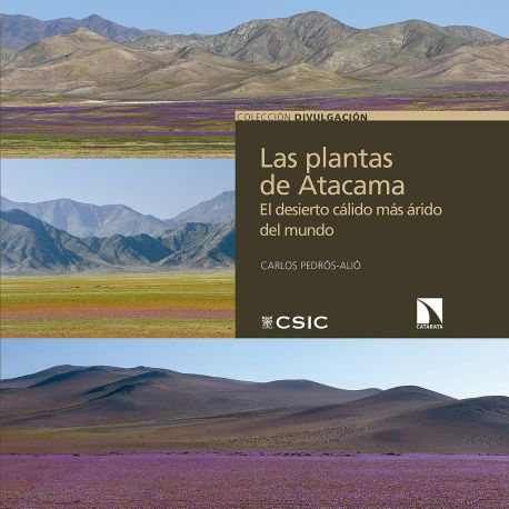 LAS PLANTAS DE ATACAMA: el desierto cálido más árido del mundo