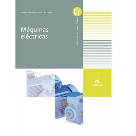 MAQUINAS ELECTRICAS - Edición 2021 (CFGM)