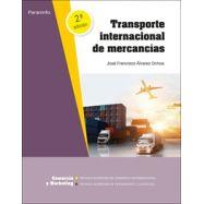 TRANSPORTE INTERNACIONAL DE MERCANCÍAS. 2.ª Edición