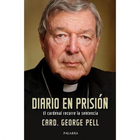DIARIO EN PRISIÓN. El Cardenal recurre la sentencia