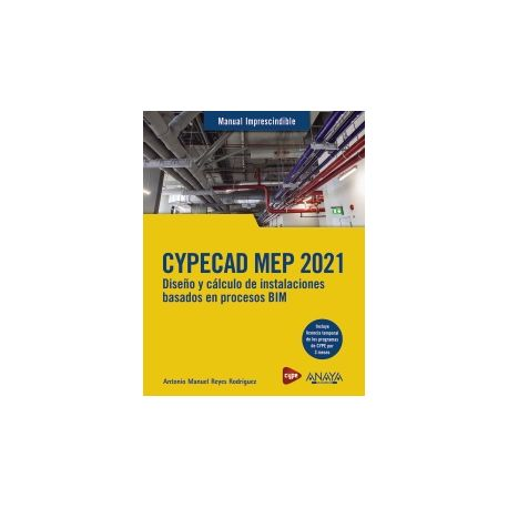 CYPECAD MEP 2021. Diseño y cálculo de instalaciones de edificios basados en procesos BIM