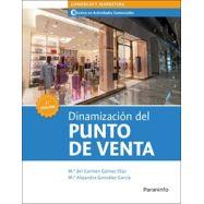 DINAMIZACIÓN DEL PUNTO DE VENTA. 2.ª edición 2021