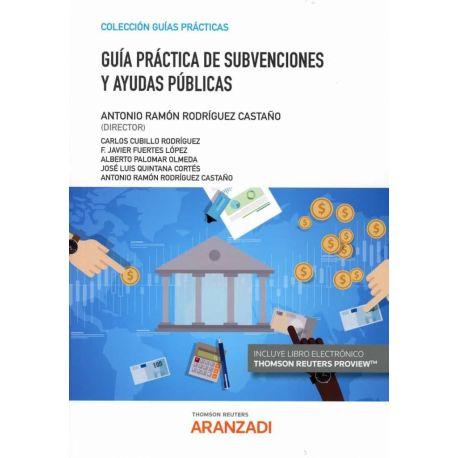 GUIA PRACTICA DE SUBVENCIONES Y AYUDAS PUBLICAS