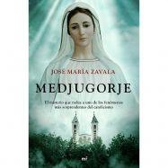 MEDJUGORGE. El Misterio que Rodea a uno de los Fenómenos más Soprendentes del Catolicismo