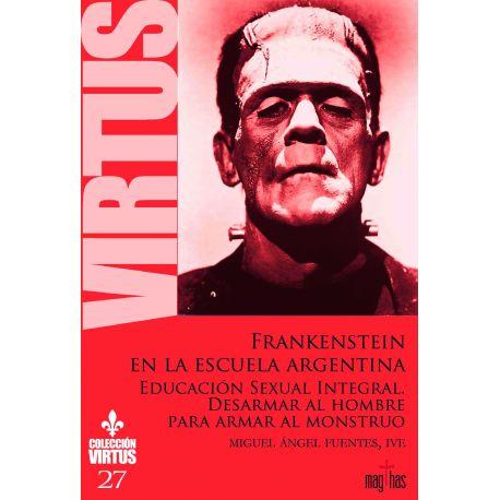 FRANKESTEIN EN LA ESCUELA ARGENTINA (VIRTUS Nº 27)