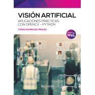 VISION ARTIFICIAL. Aplicaciones prácticas con OpenCV - Python
