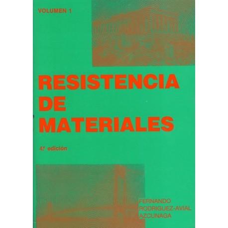 RESISTENCIA DE MATERIALES - Tomo 1 (4ª Edición)