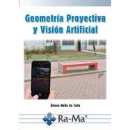 GEOMETRIA PROYECTIVA Y VISION ARTIFICIAL