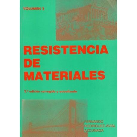 RESISTENCIA DE MATERIALES - Tomo 2 (2ª Edición corregida y actualizada)