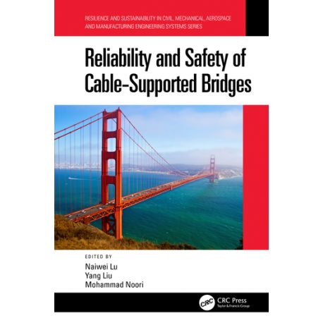 RELIABILITY AND SAFETY OF CABLE-SUPPORTED BRIDGES
