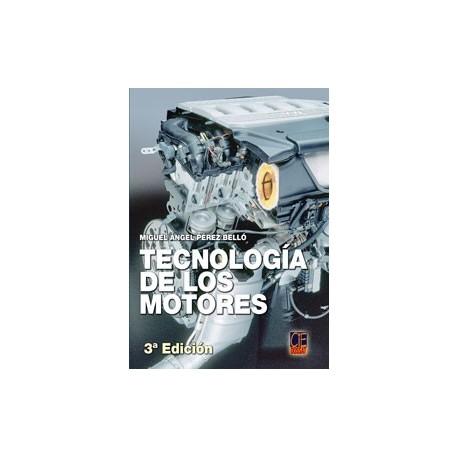 TECNOLOGIA DE LOS MOTORES. 3ª Edición